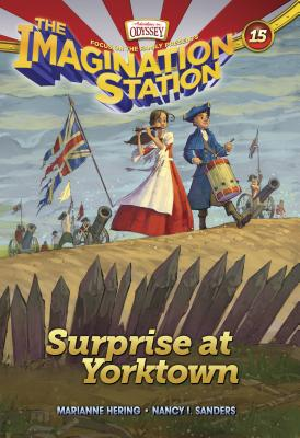 Image for Surprise at Yorktown (AIO Imagination Station Books)