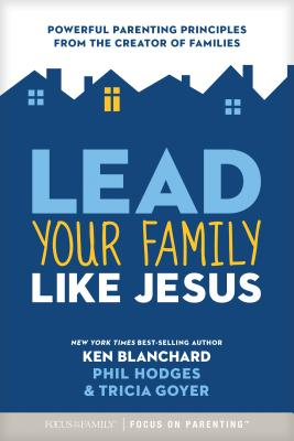 Image for LEAD YOUR FAMILY LIKE JESUS