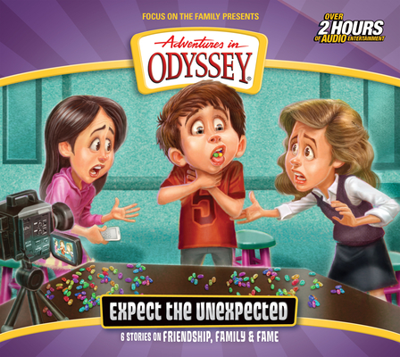 Image for Expect the Unexpected (Adventures in Odyssey #65)