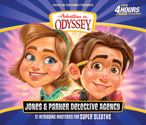 Image for The Jones & Parker Detective Agency (Adventures in Odyssey)