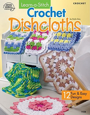 Image for Learn-a-Stitch Crochet Dishcloths