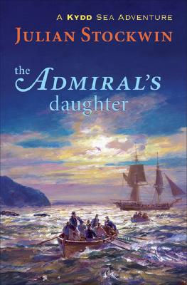 Image for The Admiral's Daughter: A Kydd Sea Adventure (Kydd Sea Adventures)