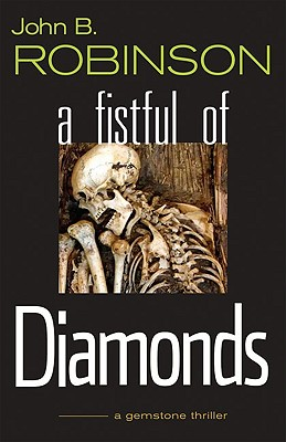 Image for A Fistful of Diamonds : A Gemstone Thriller