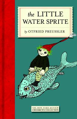 Image for The Little Water Sprite (New York Review Books Children's Collection)