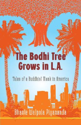 Image for BODHI TREE GROWS IN L.A.: Tales of a Buddhist Monk