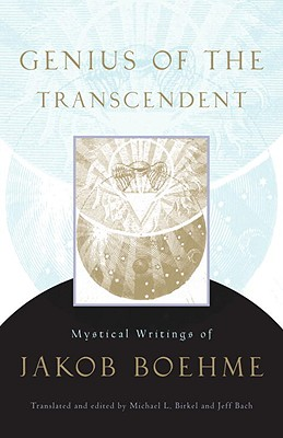Image for Genius of the Transcendent: Mystical Writings of Jakob Boehme
