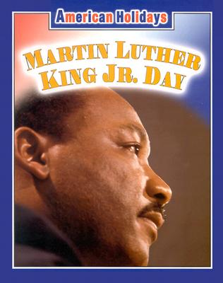 Image for Martin Luther King Jr. Day (American Holidays)