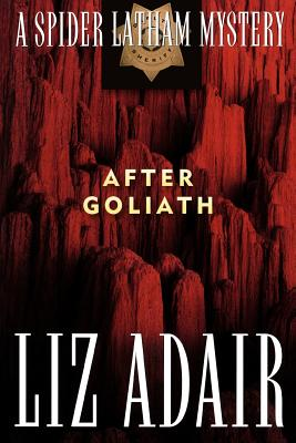 Image for After Goliath: A Spider Latham Mystery