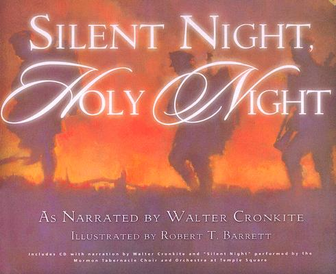 Silent Night, Holy Night: The Story of the Christmas Truce, STEPHEN WUNDERLI, DAVID WARNER, MACK WILBERG