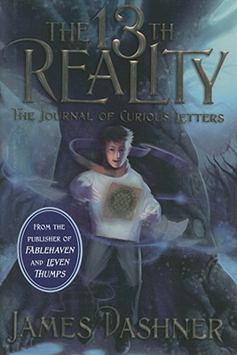 The Journal of Curious Letters (Book One of The 13th Reality Series), JAMES DASHNER