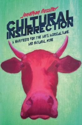 Image for Cultural Insurrection: A Manifesto for Arts, Agriculture, and Natural Wine