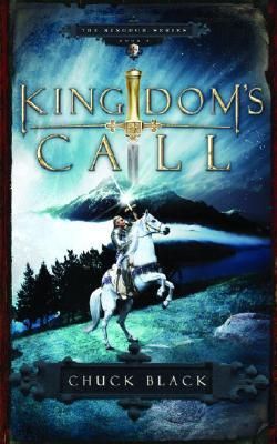 Kingdom's Call (Kingdom, Book 4), Chuck Black