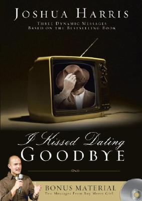 Image for Joshua Harris, I Kissed Dating Goodbye, DVD