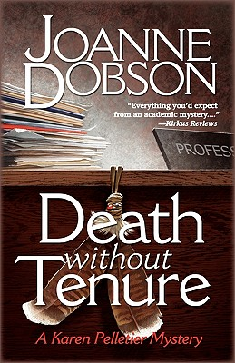 Image for Death Without Tenure (Professor Karen Pelletier Mysteries)