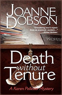 Death Without Tenure (Professor Karen Pelletier Mysteries), Dobson, Joanne