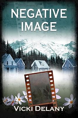 Negative Image: A Constable Molly Smith Novel (Constable Molly Smith Novels), Vicki Delany