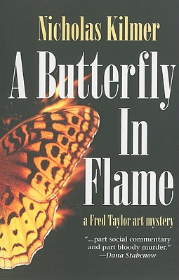 Image for Butterfly in Flame, A: A Fred Taylor Art Mystery