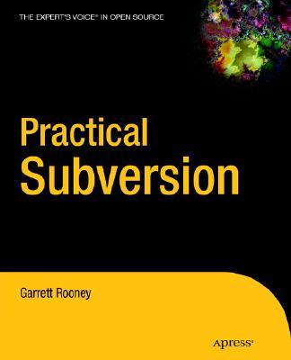 Practical Subversion (Expert's Voice in Open Source), Rooney, Garrett