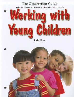 Image for Working with Young Children: The Observation Guide