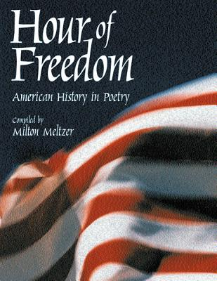 Image for Hour of Freedom: American History in Poetry