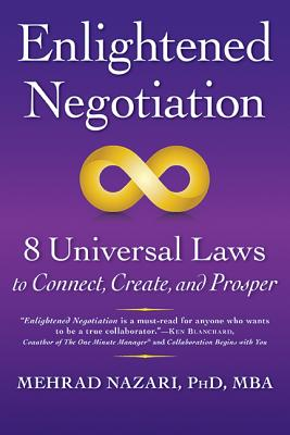 Image for Enlightened Negotiation?: 8 Universal Laws to Connect, Create, and Prosper
