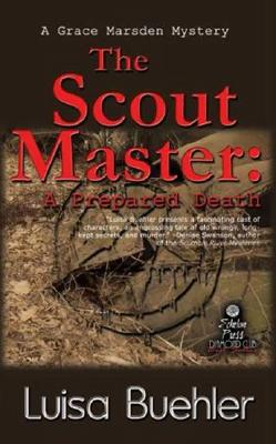 Image for The Scout Master: A Prepared Death (A Grace Marsden Mystery Book Four) (Grace Marsden Mysteries)