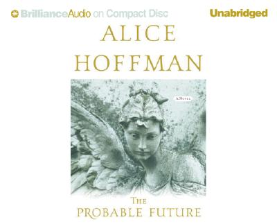 "Image for ""Probable Future, The (Brilliance Audio on Compact Disc)"""