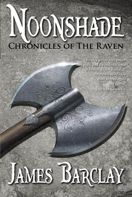 Noonshade (Chronicles of the Raven 2), Barclay, James