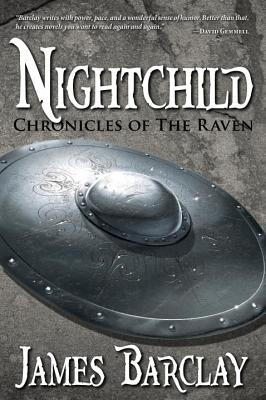 Nightchild (Chronicles of the Raven 3), Barclay, James