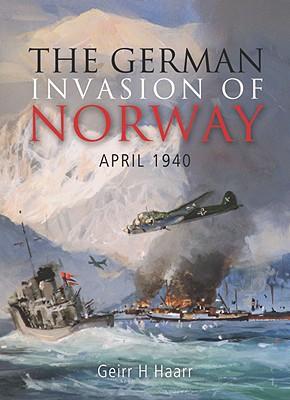 The German Invasion of Norway, April 1940