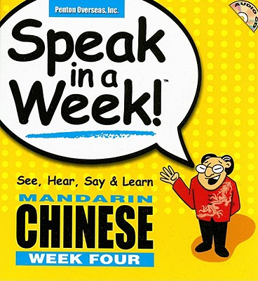 Image for Speak in a Week Mandarin Chinese: Week Four (English and Chinese Edition)