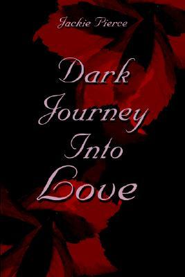 Image for Dark Journey Into Love