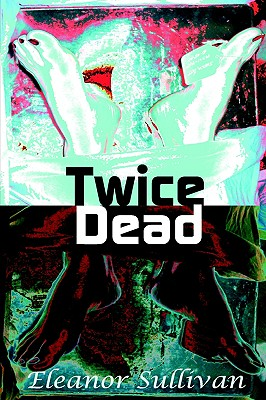 Image for Twice Dead