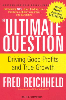 Image for The Ultimate Question: Driving Good Profits and True Growth