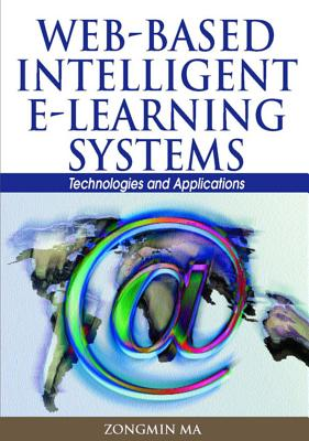 Image for Web-based Intelligent E-learning Systems: Technologies and Applications