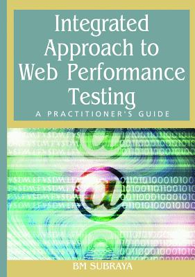 Image for Integrated Approach to Web Performance Testing: A Practitioner's Guide