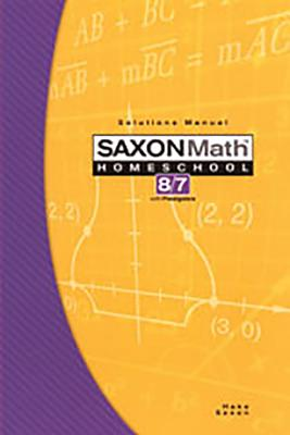Image for Saxon Math Homeschool 8/7 (Solutions Manual Only)
