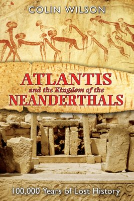 "Image for ""Atlantis and the Kingdom of the Neanderthals: 1000,000 Years of Lost History"""
