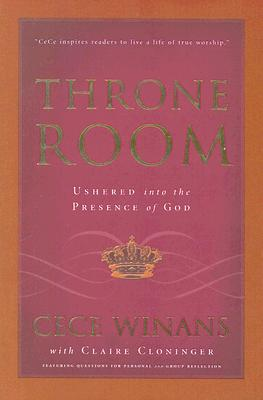 Image for Throne Room: Ushered into the Presence of God