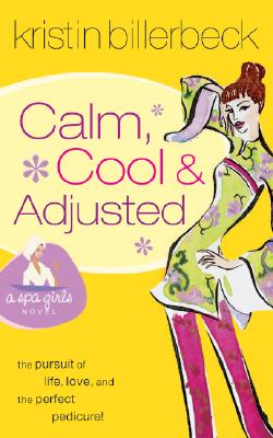 Image for CALM, COOL & ADJUSTED