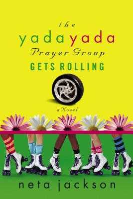 Image for The Yada Yada Prayer Group Gets Rolling (The Yada Yada Prayer Group, Book 6)