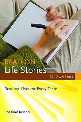 Image for Read On?Life Stories: Reading Lists for Every Taste (Read On Series)