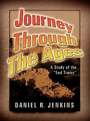 Journey Through the Ages, Jenkins, Daniel R.
