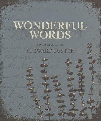 Wonderful Words, Stewart Custer