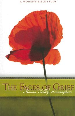 Image for The Faces of Grief: A Women's Bible Study