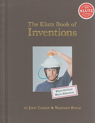 Image for The Klutz Book of Inventions