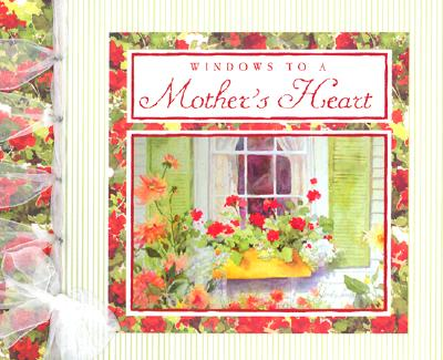 Image for Windows to a Mother's Heart