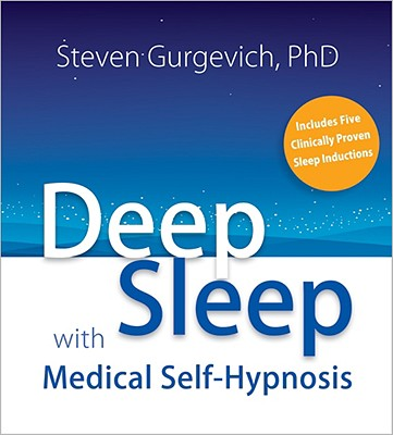 Deep Sleep with Medical Self-Hypnosis, Gurgevich, Steven