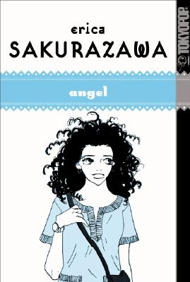 Manga : Erica Sakurazawa : Angel, ERIKA SAKURAZAWA