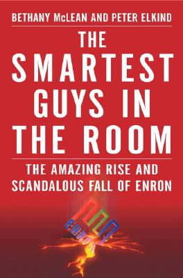 Image for Smartest Guys in the Room: The Amazing Rise and Scandalous Fall of Enron
